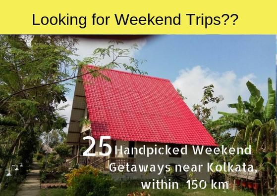 Top 25 Weekend Destinations from Kolkata
