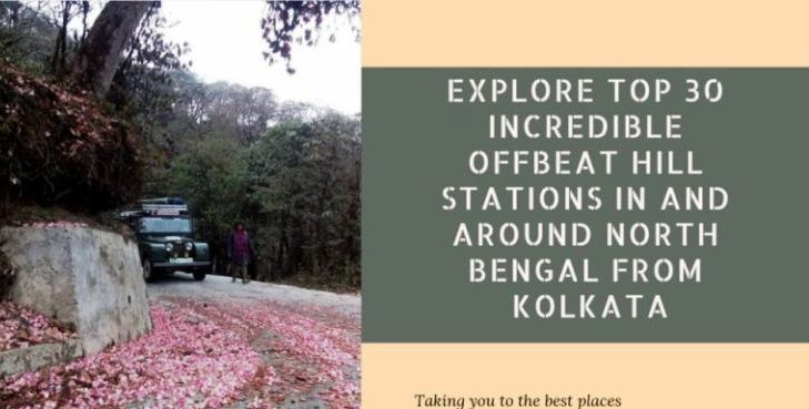 Explore-Top-30-incredible-Offbeat-Hill-Stations-in-and-around-North-Bengal-From-Kolkata